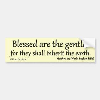 Matthew 5:5 Blessed for Gentleness Car Bumper Sticker
