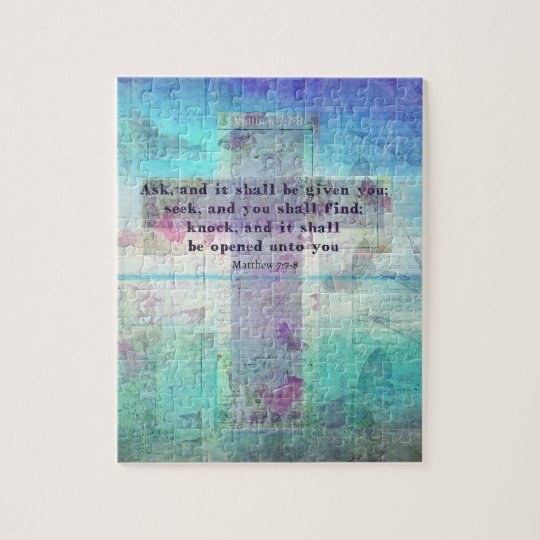 Matthew 7:7-8 Inspirational Bible Verse Christian Jigsaw Puzzle
