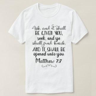Matthew 7:7 Ask, Seek, Knock Christian T-Shirt
