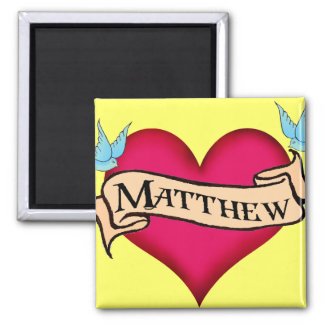 Matthew - Custom Heart Tattoo Gifts Square Magnet