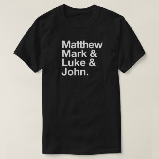 Matthew Mark Luke John Typographic T-Shirt