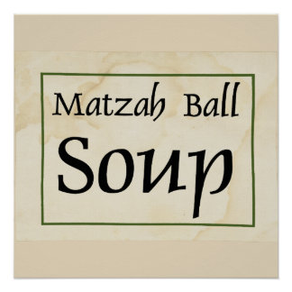 Matzah Ball Soup Poster