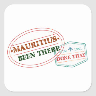 Mauritius Been There Done That Square Sticker