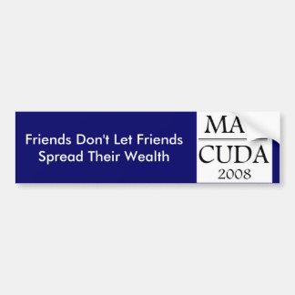 MAV-CUDA, Friends Don't Let Friend... - Customized Bumper Sticker