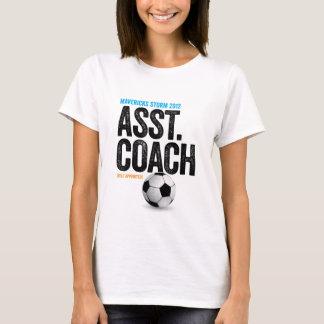 Mavericks Storm 2012 Self Appointed Asst. Coach T-Shirt