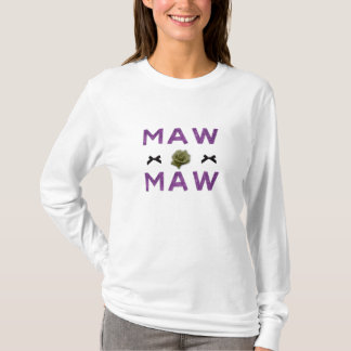 MAW MAW LONG SLEEVE LADIES TO T-Shirt