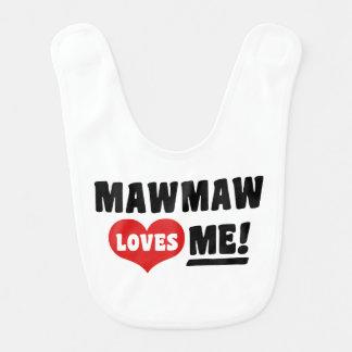 MawMaw Loves Me Bib