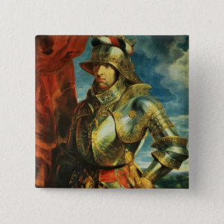 Maximilian I , 1518 2 Inch Square Button
