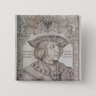 Maximilian I, Emperor of Germany , 1518 2 Inch Square Button