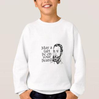 May a Fart be on your Beard Sweatshirt