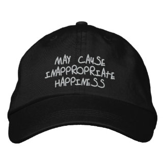 may cause inappropriate happiness... embroidered hat