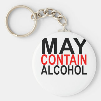 MAY CONTAIN ALCOHOL SHIRT '. KEYCHAIN