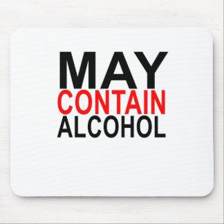 MAY CONTAIN ALCOHOL SHIRT '. MOUSE PAD
