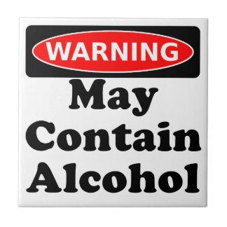May Contain Alcohol Tiles