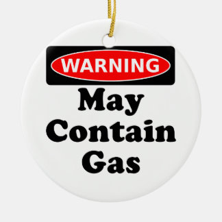 May Contain Gas Round Ceramic Ornament