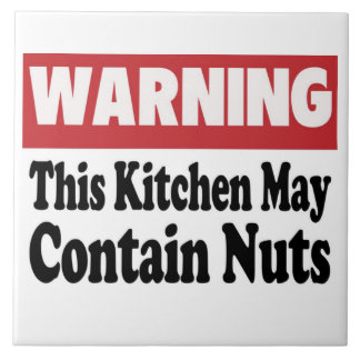 May Contain Nuts Ceramic Tile