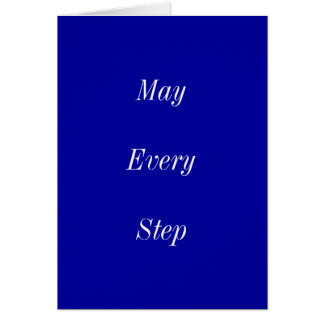 May Every Step Bring You Peace Card
