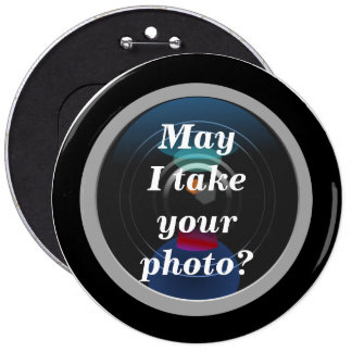May I  Take Your Photo-Photographer's Button