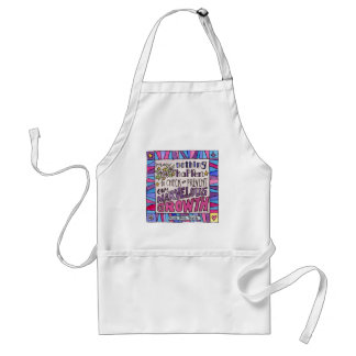 May nothing happen to prevent our marvelous growth standard apron