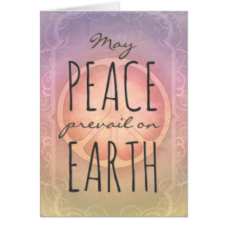 May Peace prevail on Earth Card