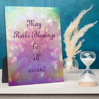 May Reiki Blessings be all around Plaque