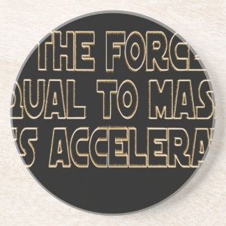 May the Force Be Drink Coaster