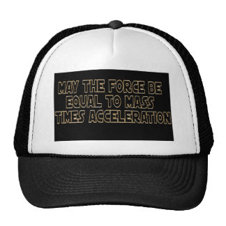 May the Force Be Trucker Hat