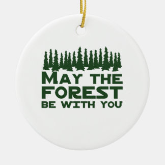 May the Forest Be With You Ceramic Ornament