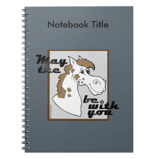 May The Horse Be With You v.2 Notebook