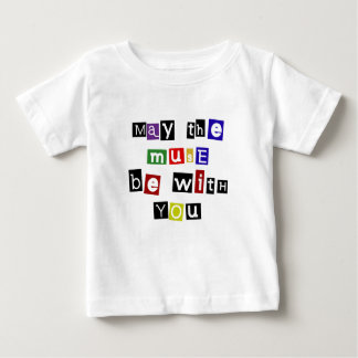may the muse be with you baby T-Shirt