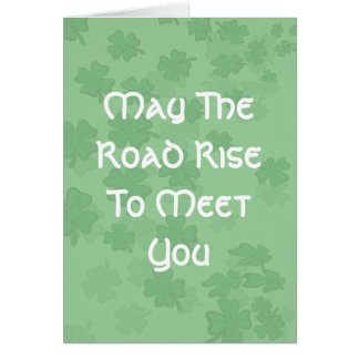 May the Road Rise to Meet You Card