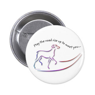 May the Road Rise Up w Dog buttons Pinback Button