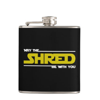 May The Shred Be With You Hip Flask