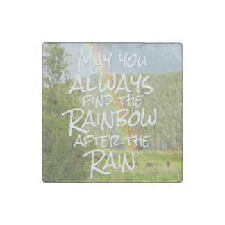 May You Always Find the Rainbow After the Rain Stone Magnets