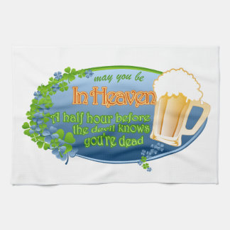 May You Be In Heaven Kitchen Towel