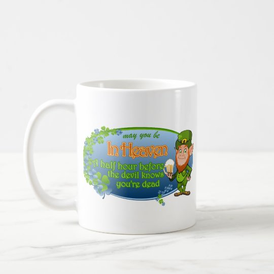May You Be In Heaven (Ver 2) Coffee Mug