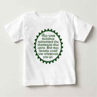 May your blessings outnumber the shamrocks, Irish Baby T-Shirt