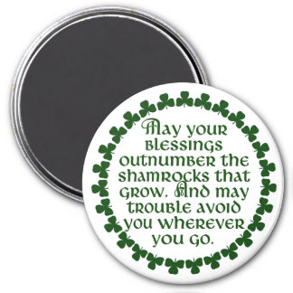 May your blessings outnumber the shamrocks, Irish Magnet