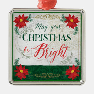 May Your Christmas be Bright  Decor Ornament