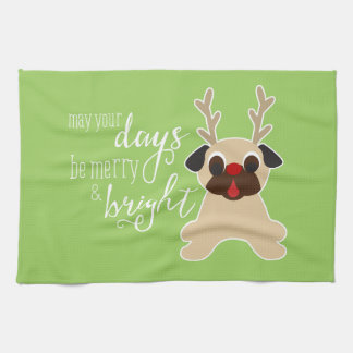 May Your Days Merry Christmas Pug Reindeer Towel