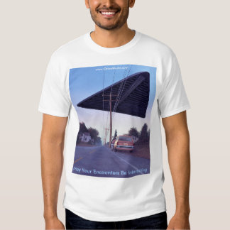 May your Encounters be Interesting Tee Shirt