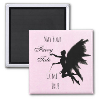 """""""May your Fairy Tale Come True"""" Pink Fairy Magnet"""