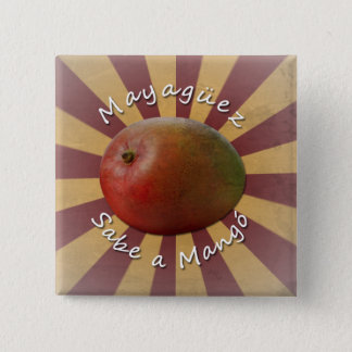 Mayagüez - Sabe a Mango 2 Inch Square Button