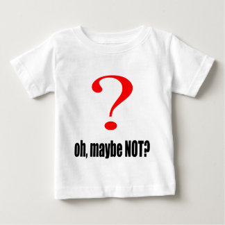 maybe suggestion afraid possibility black note mar baby T-Shirt