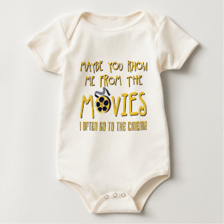 maybe you know ME from the movies Baby Bodysuit