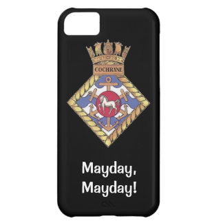 Mayday, Mayday, HMS Cochrane Case For iPhone 5C