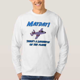 Mayday!  There's A Sasquatch On The Plane! T-Shirt