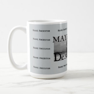 Mayflower Descendant w/Room for 14 Ancestor Names Coffee Mug
