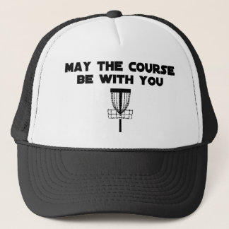 maythecoursebewithyou trucker hat