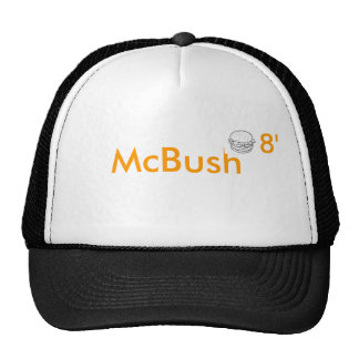 McBush 2008 Hat - Don't Let him hamburgler you